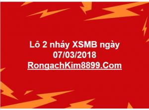 Lô 2 nháy XSMB ngày 07/03/2018