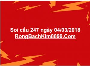 Soi cầu 247 ngày 04/03/2018