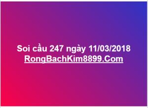 Soi cầu 247 ngày 11/03/2018